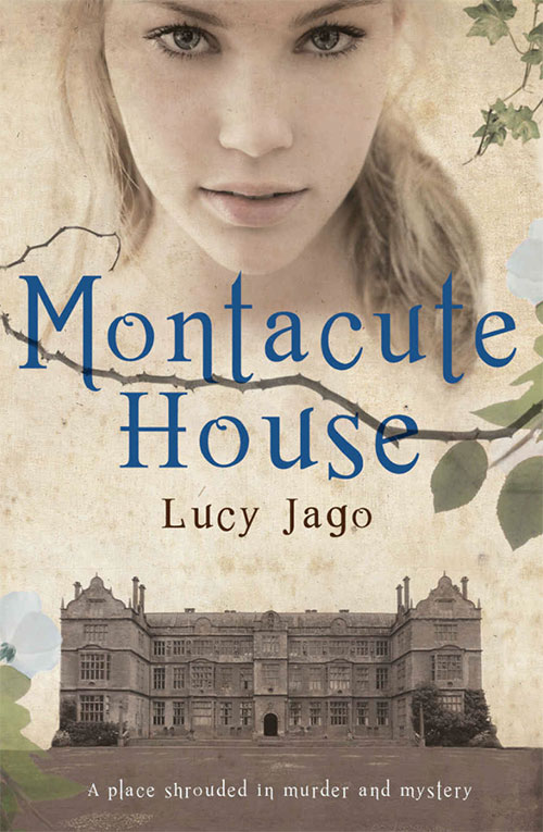 Book cover of Montacute House by Lucy Jago
